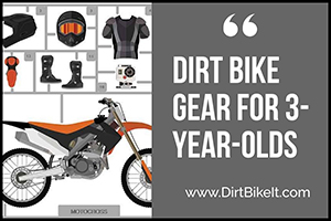 Dirt Bike Gear for 3-Year-Olds